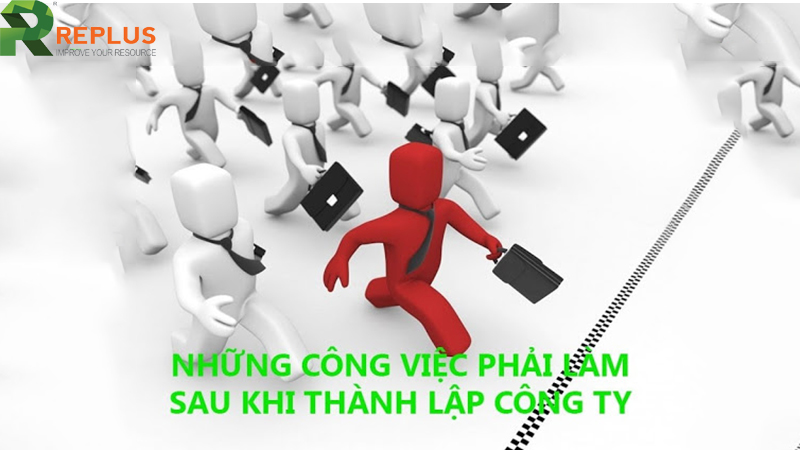 cac cong viec can lam khi moi thanh lap cong ty