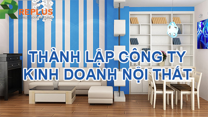 thanh lap cong ty noi that